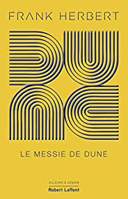 Dune - Tome 2 Collector : Le Messie de Dune (French Edition)