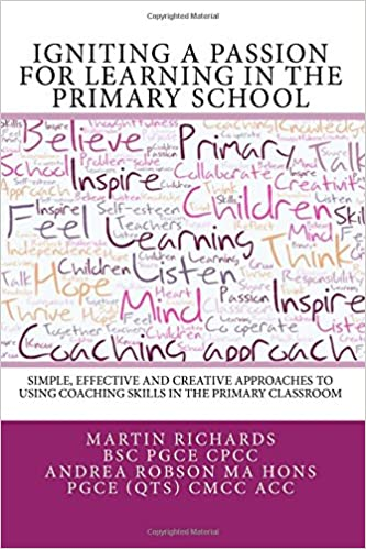 Igniting a Passion for Learning in the Primary School: