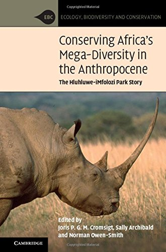 Conserving Africa's Mega-Diversity in the Anthropocene: The Hluhluwe-iMfolozi Park Story (Ecology, Biodiversity and Cons