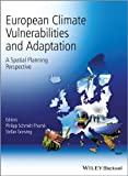 European Climate Vulnerabilities and Adaptation -A Spatial Planning Perspective