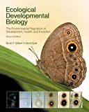 img - for Ecological Developmental Biology: The Environmental Regulation of Development, Health, and Evolution book / textbook / text book