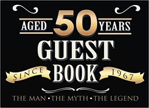 Aged 50 Years Guest Book 50th Fifty Fiftieth Birthday For Men Keepsake Gift Wishes Comments Or Predictions