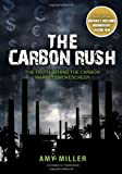 Carbon Rush, Amy Miller, 0889954798