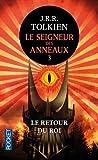 Le Seigneur Des Anneaux: Le Retour Du Roi (French Edition) by J R R Tolkien (2005-08-01)