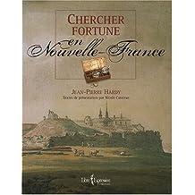 Chercher fortune en Nouvelle-France