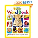 National Geographic Little Kids Word Book: Learning the Words in Your World