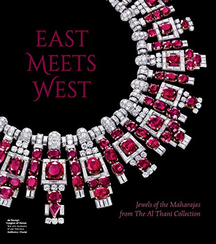 Pdf Arts East Meets West: Jewels of the Maharajas from the Al Thani Collection