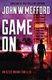 Game ON (An Ozzie Novak Thriller, Book 2) (Redemption Thriller Series) (Volume 14)