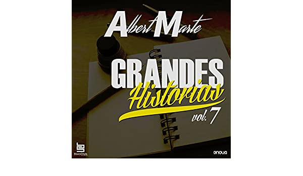 Grandes Historias de Albert, Vol. 7 by Albert Marte on Amazon Music - Amazon.com