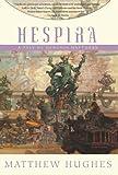 Hespira, Matthew Hughes, 1597801011