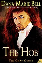 The Hob (The Gray Court Book 4)