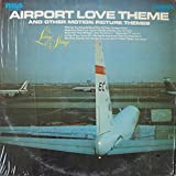 airport love theme and other motion picture themes LP
