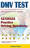 Georgia DMV Permit Test: 200 Drivers Test Questions, including Teens Driver Safety, Permit practice tests, defensive driving test and the new 2018 driving laws