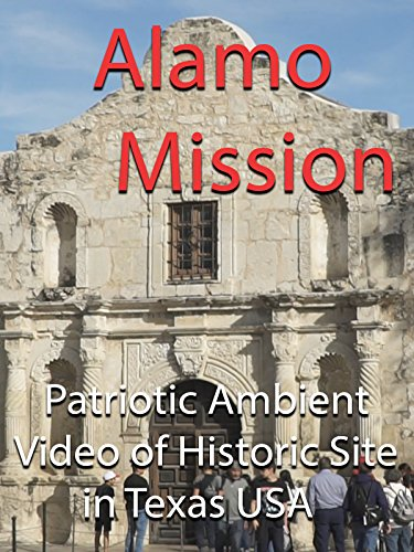 alamo-mission-patriotic-ambient-video-of-historic-site-in-texas-usa