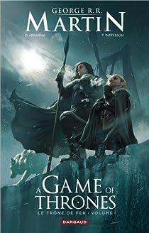 A Game of Thrones/ Le Trône de Fer, tome 1 (BD) par Abraham