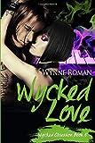 Wycked Love (Wycked Obsession)