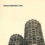 YANKEE HOTEL FOXTROT(reissue)
