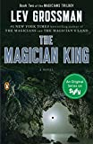 img - for The Magician King: A Novel (Magicians Trilogy) book / textbook / text book