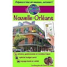 eGuide Voyage: Nouvelle-Orléans: ville de jazz, histoire et savoureuse cuisine (eGuide Voyage ville t. 7) (French Edition)
