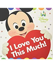 Disney Baby I Love You This Much!