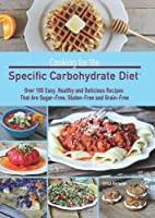 Cooking for the Specific Carbohydrate Diet Front Cover