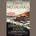 The Johnstown Flood  | David McCullough