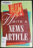 img - for How to Write a News Article (A Speak Out, Write On! Book) book / textbook / text book