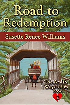 Road to Redemption (The Amish Ways (Novelette Series) Book 2)