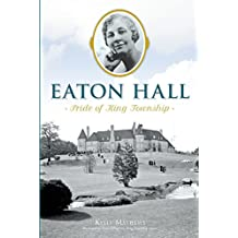 Eaton Hall: Pride of King Township (None)