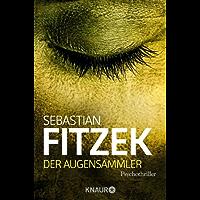 Der Augensammler: Psychothriller (German Edition)