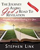 img - for The Journey Along God's Road to Revelation - Large Print: Complete Scripture Reading in a Year book / textbook / text book