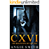 CXVI The Beginning of the End: A gripping murder mystery and suspense thriller (CXVI BOOK 1) (CXVI Trilogy)