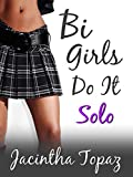 Bi Girls Do It Solo: Bisexual New Adult Romance