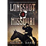 Longshot in Missouri (The Longshot Series Book 1)