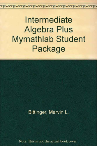Intermediate Algebra plus MyMathLab Student Package (9th Edition)