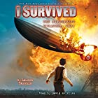 I Survived the Hindenburg Disaster, 1937: I Survived, Book 13 Audiobook by Lauren Tarshis Narrated by David de Vries