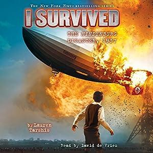 I Survived the Hindenburg Disaster, 1937 Audiobook