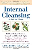 img - for Internal Cleansing : Rid Your Body of Toxins to Naturally and Effectively Fight Heart Disease, Chronic Pain, Fatigue, PMS and Menopause Symptoms, and More (Revised 2nd Edition) book / textbook / text book