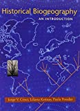 img - for Historical Biogeography: An Introduction by Liliana Katinas (2003-06-15) book / textbook / text book
