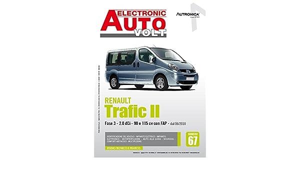 Renault Trafic 2.0 dCi 90 e 115 cv Electronic auto volt: Amazon.es: Libros en idiomas extranjeros