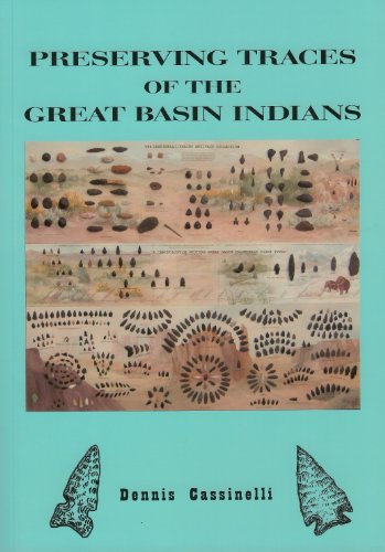 Preserving Traces of the Great Basin Indians
