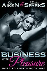 Business With Pleasure (More To Love Book 1)