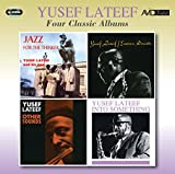 Four Classic Albums (Jazz For The Thinker/Eastern Sounds/Other Sounds/Into Something) -  Yusef Lateef