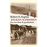 Balkanschimmen: een reis door de geschiedenis