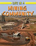 Life in a Mining Community, Natalie Hyde, 0778750876