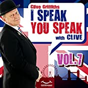 I speak you speak with Clive Vol. 7 | Clive Griffiths