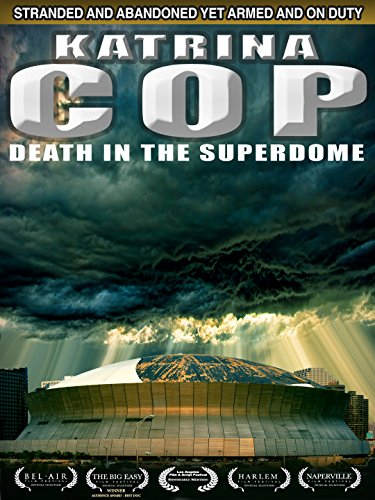 Katrina Cop in the Superdome ()