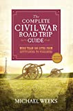 The Complete Civil War Road Trip Guide: More than