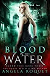 Book 3: BLOOD IN THE WATER