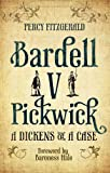 Bardell v Pickwick, Percy Fitzgerald, 184391364X